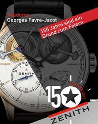 150 Jahre Uhrenmanufaktur Zenith
